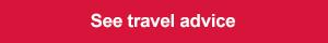 see travel advice